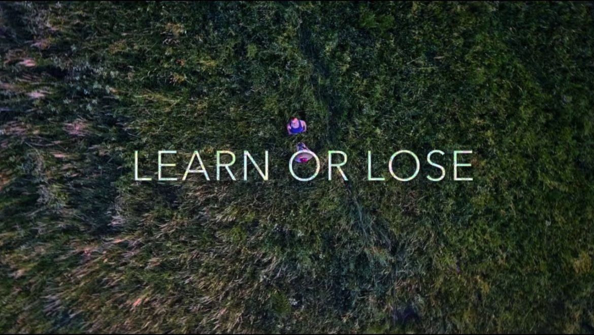 Learn Or Lose